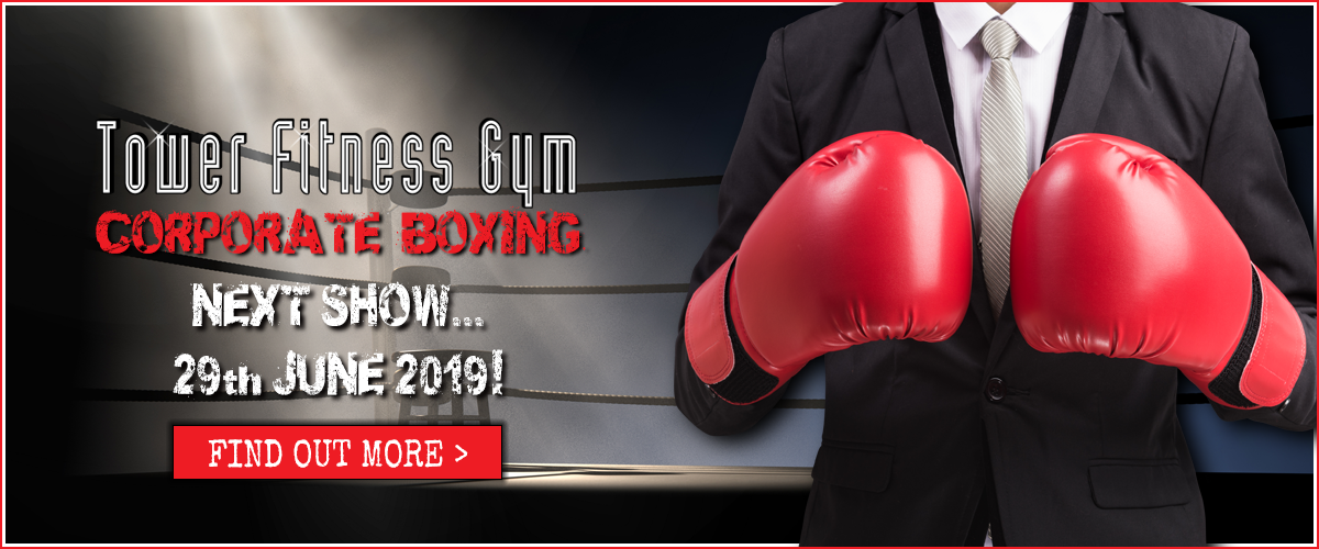 Tower Fitness Corporate Boxing next show is the 29th June 2019 at the Open in Norwich